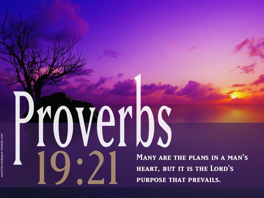 Desktop Bible Verse Wallpaper Proverbs 19 21 Desktop Bible 1024x768