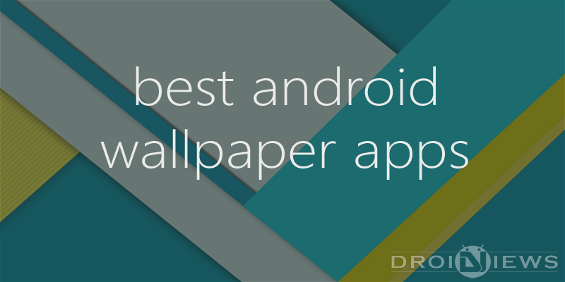 Best Wallpaper Apps For Android 800x400