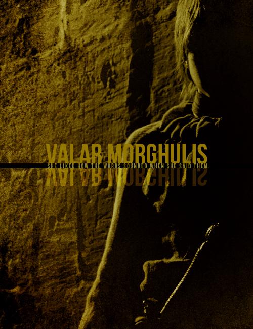 Valar Morghulis  Valar Dohaeris   Game of Thrones Fan Art 500x650