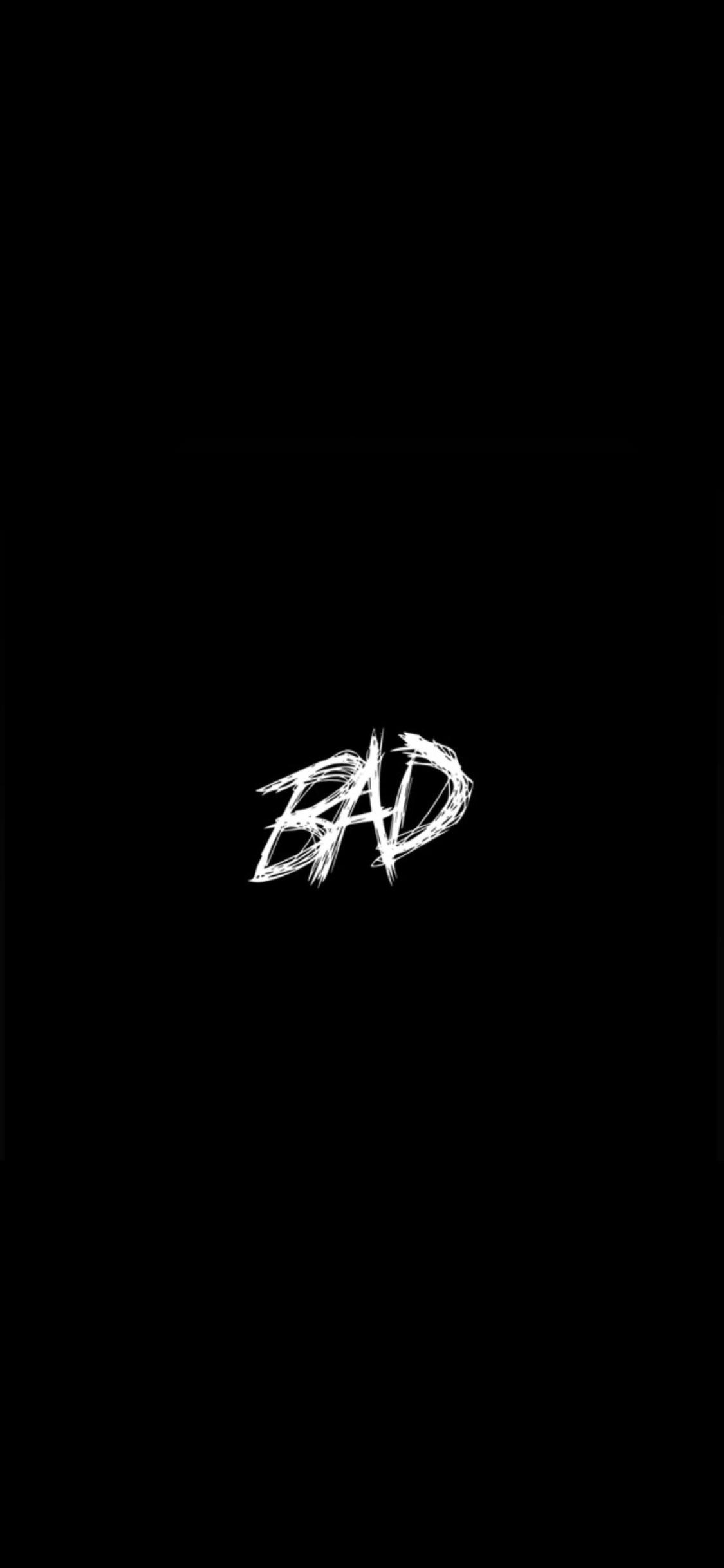 Basic BAD Wallpaper Yes Im aware this took less than a minute 1125x2436