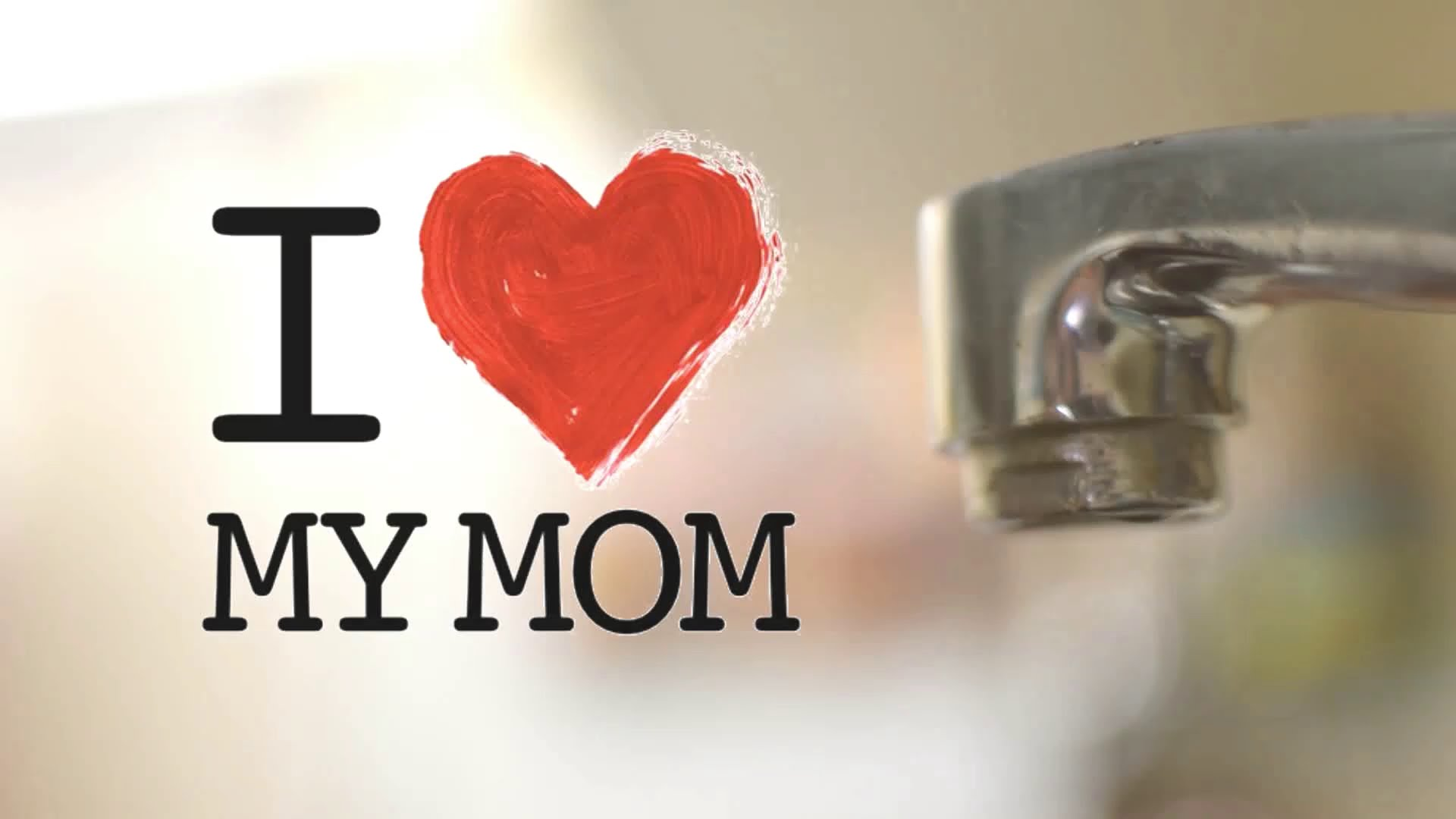 I Love You Mom Wallpapers HD 1920x1080