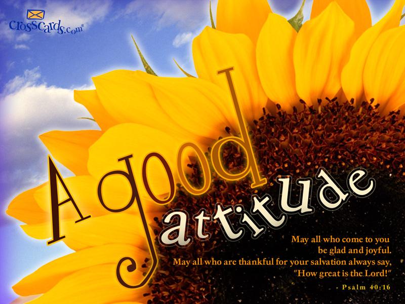Good Attitude Desktop Wallpaper   Scripture Verses Backgrounds 800x600