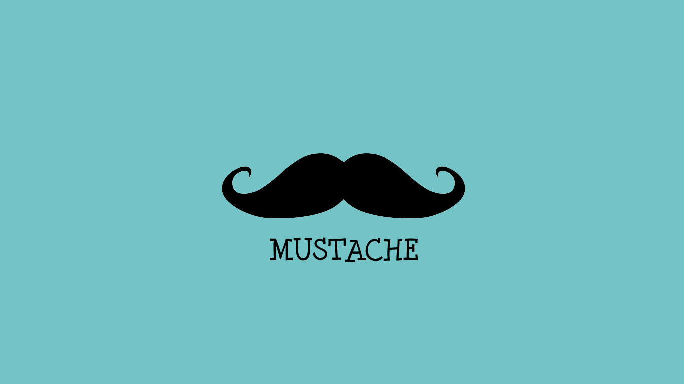 Mustache Wallpaper 1366x768 Pixel Popular HD 26566