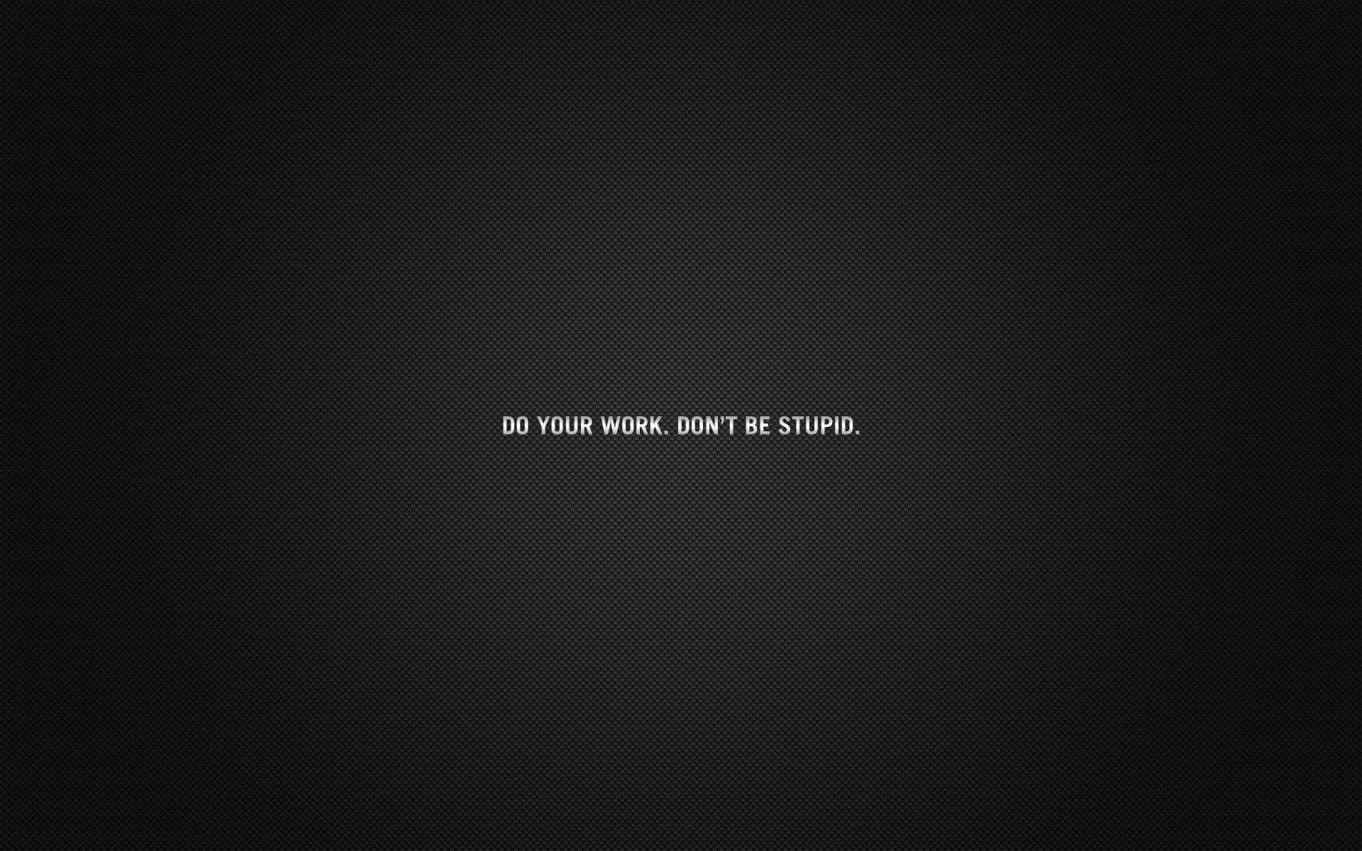 Inscription Cardboard Black Do Your Work Advice   Stock 1920x1200
