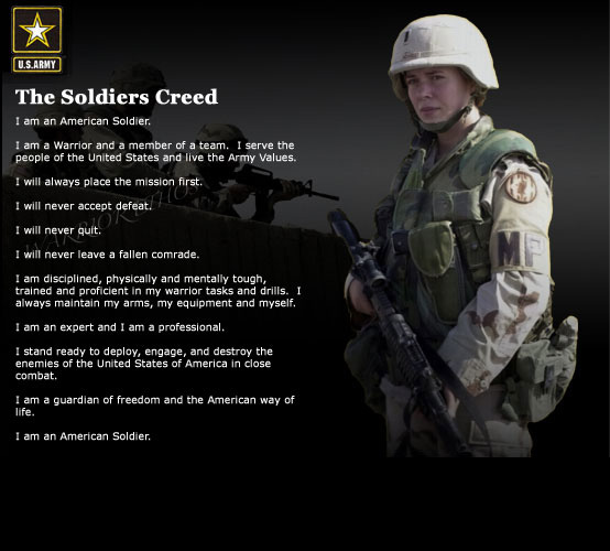 what the soldiers creed means to I am an american soldier i am a warrior and a member of a team i serve the people of the united states and live the army values i will always place the mission first.