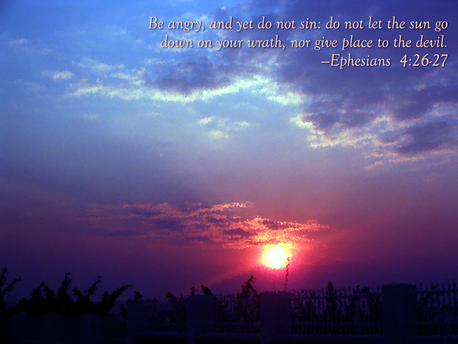 Ephesians 426 27   In Your Anger Do Not Sin Wallpaper   Christian 1600x1200
