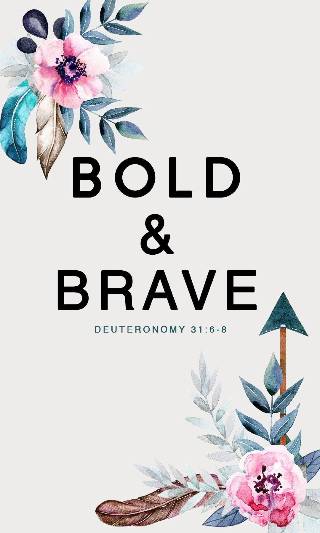 BOLD BRAVE FREE iPhone Wallpapers from Prone to Wander 1080x1800