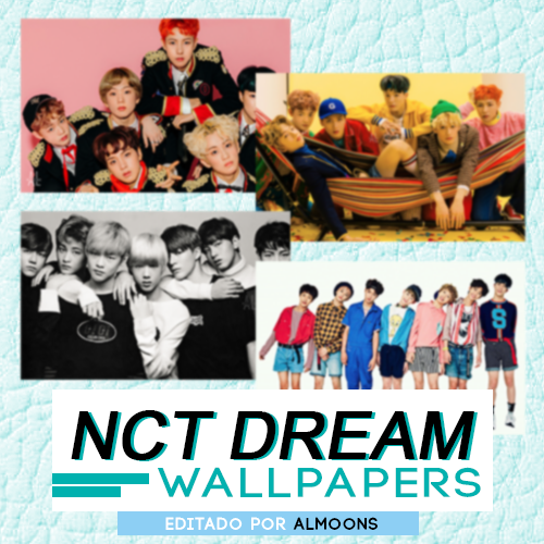 NCT DREAM WALLPAPERS By Almoons by ImAlmoons 500x500