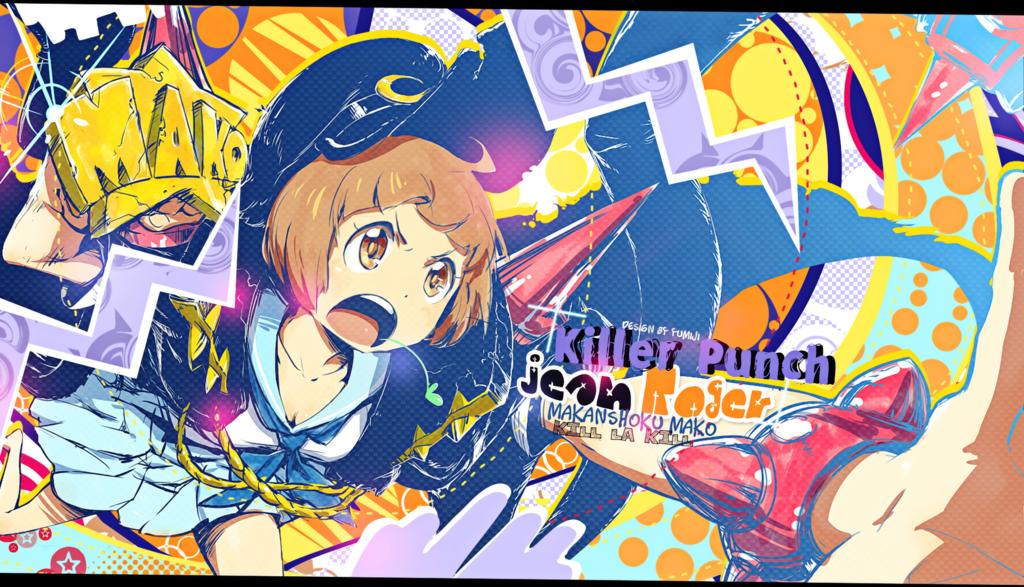 Wallpaper Killer Punch [Mako Kill La Kill FOR JRE] by Yumijii on 1024x587