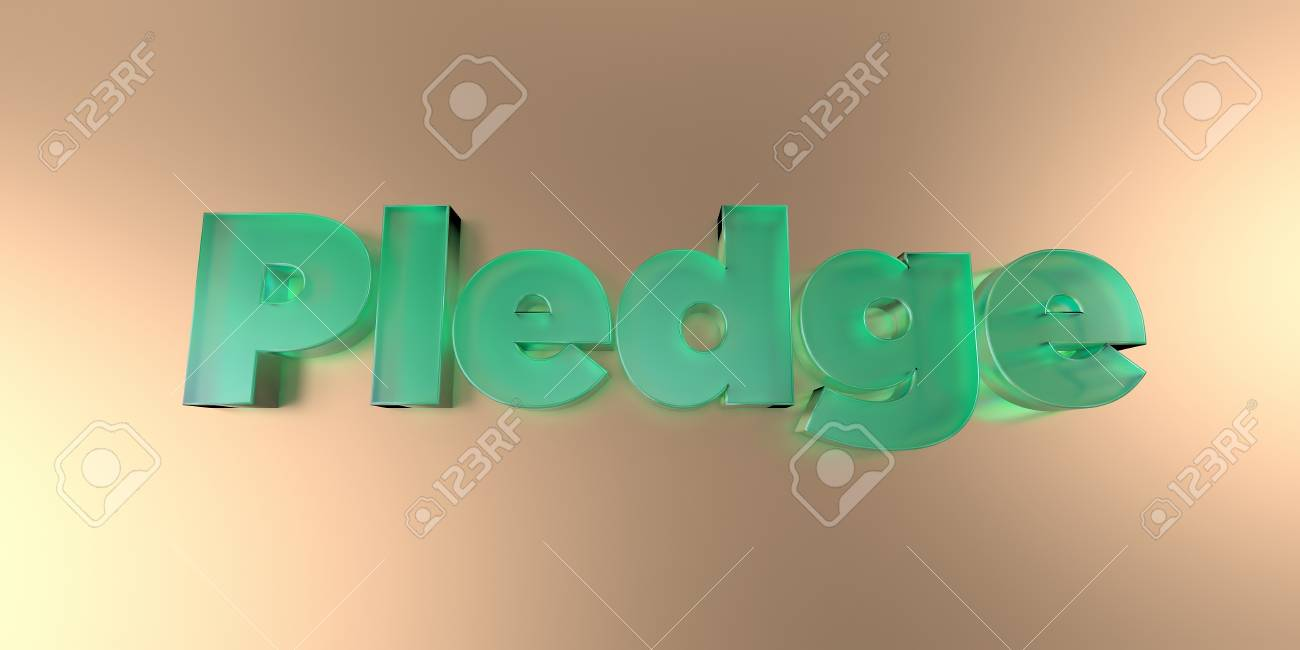 Pledge   Colorful Glass Text On Vibrant Background   3D Rendered 1300x650