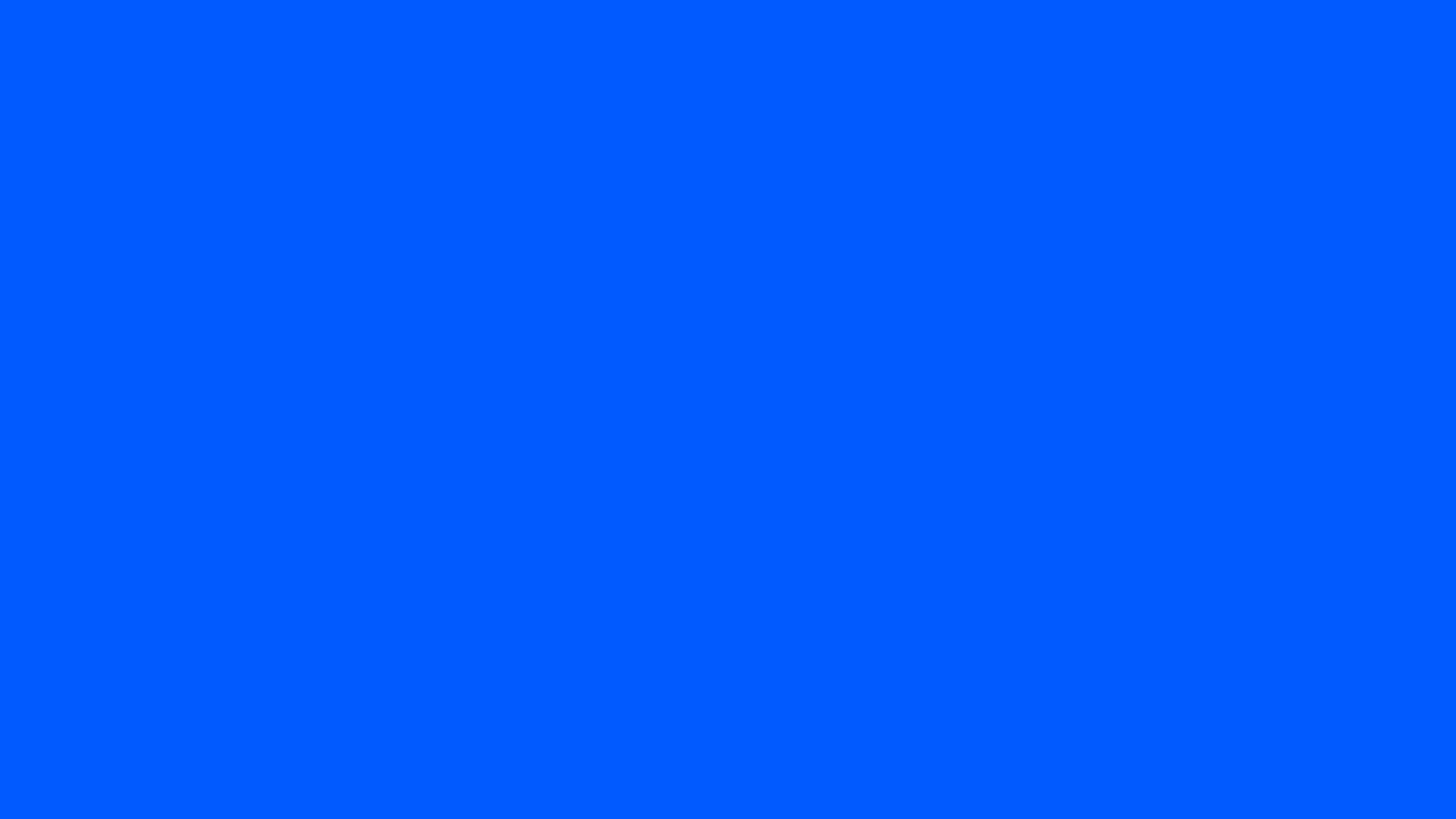 005aff   Solid blue 8K background 7680 4320 300dpi Blue 7680x4320