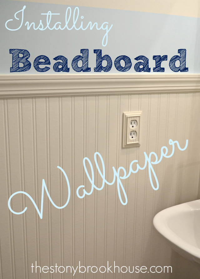 Installing Beadboard Wallpaper   The Stonybrook House 640x891