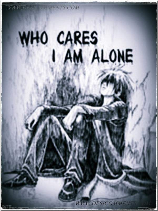 Who cares I am alone   DesiCommentscom 600x800