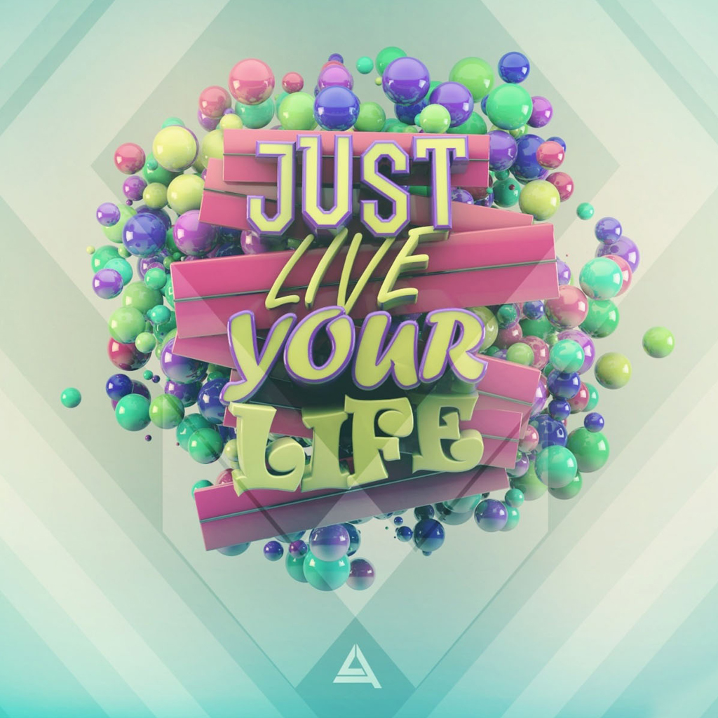 Just live your life iPad Wallpaper Download iPhone Wallpapers iPad 1024x1024