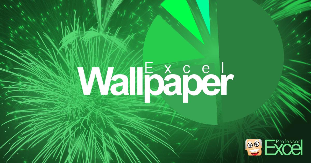 Excel Wallpaper for Download Professor Excel 1200x630