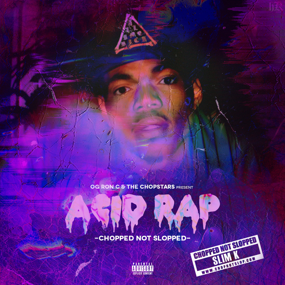 Chance The Rappers Acid Rap Gets Chopped Not Slopped [ 1000x1000