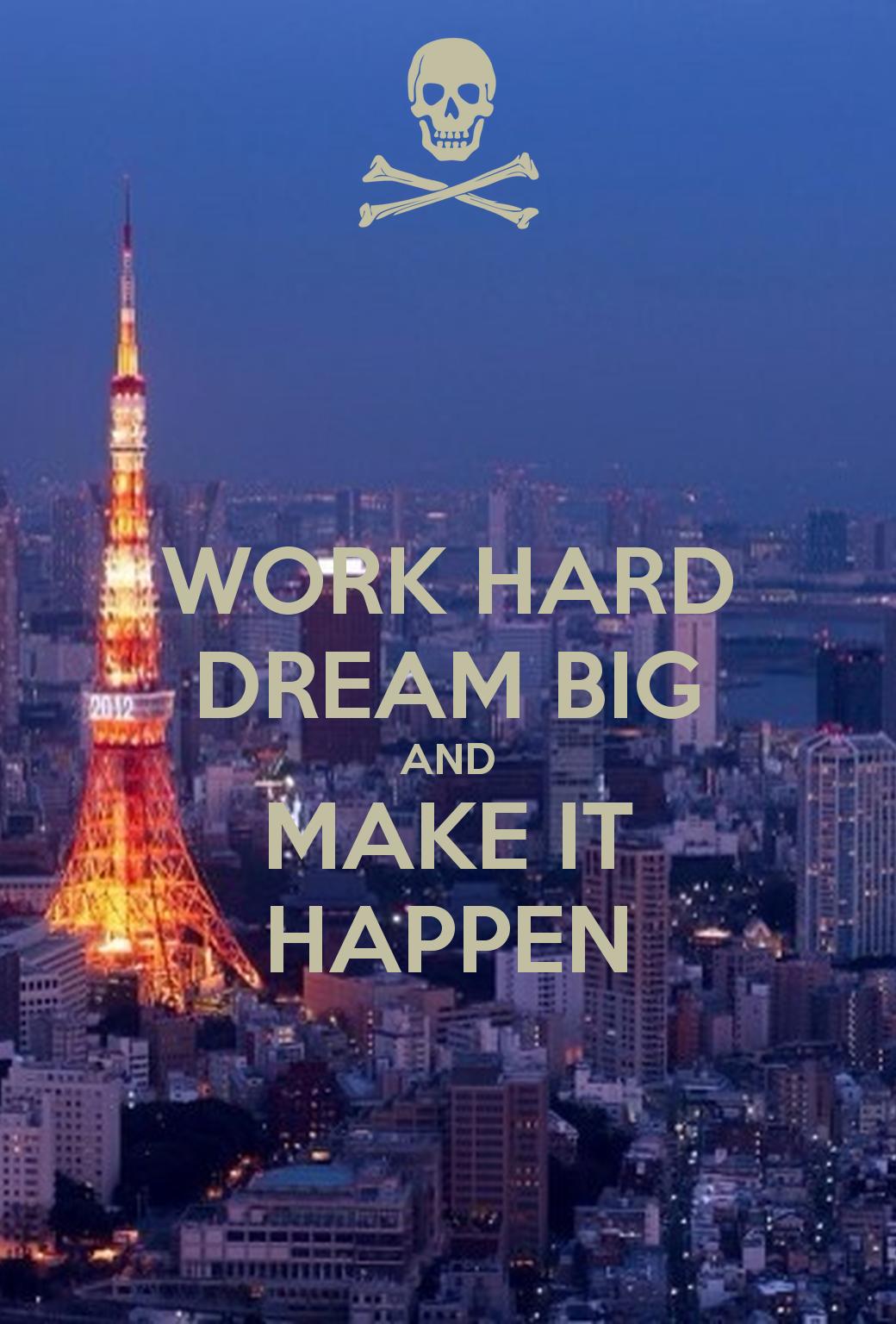 Work Hard And Dream Big 1040x1536