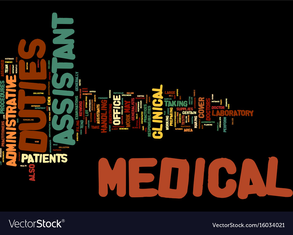 Medical assistant duties text background word Vector Image 1000x802