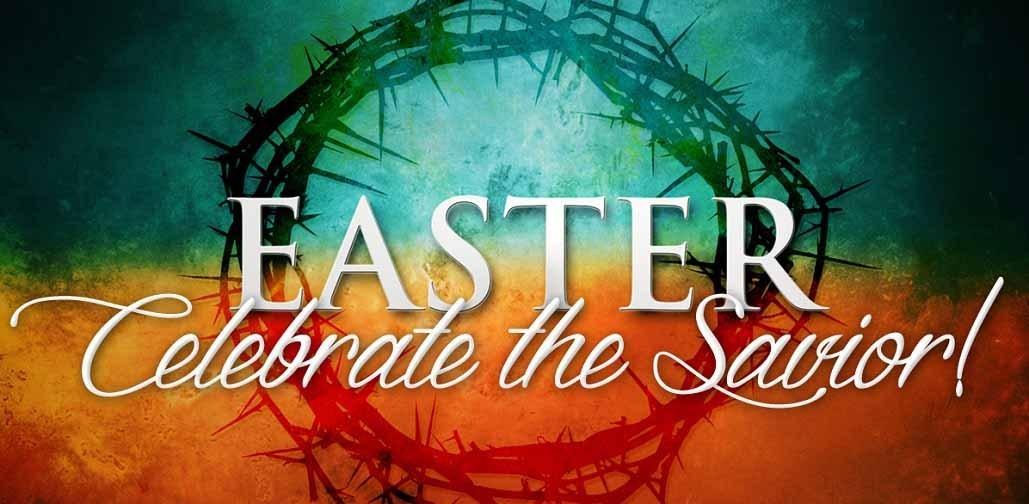 Easter celebrate the savior 1029x504