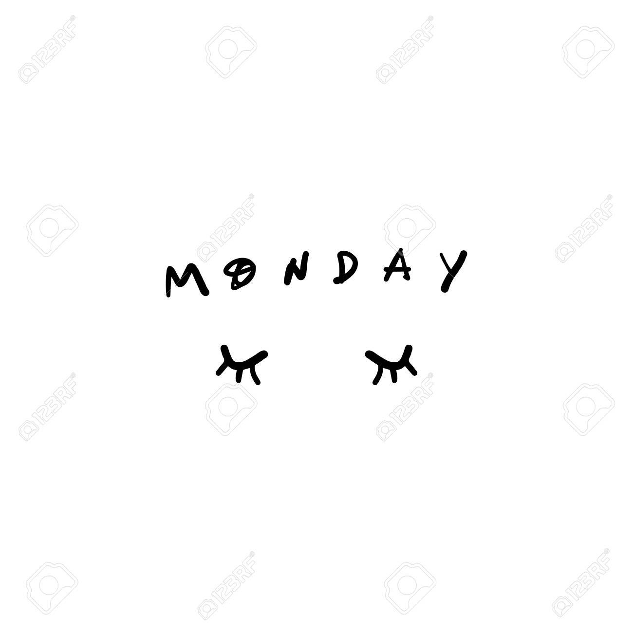 Vector Sign Of Monday Mood Lettering On White Background Ink 1300x1300