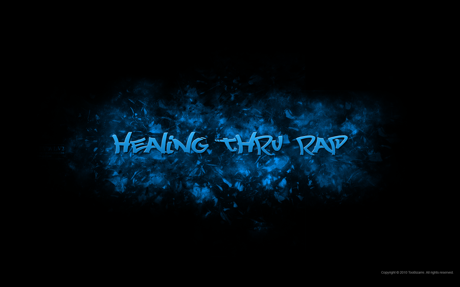 Healing Thru Rap Wallpaper by TooBizarre 900x563