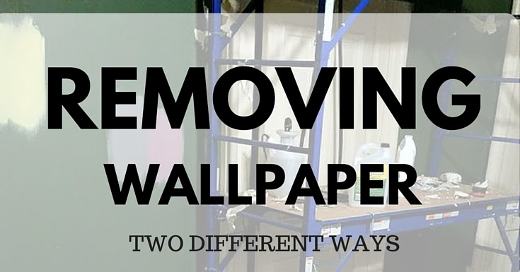 How to Remove Wallpaper Two Different Methods Holy Craft How to 735x385