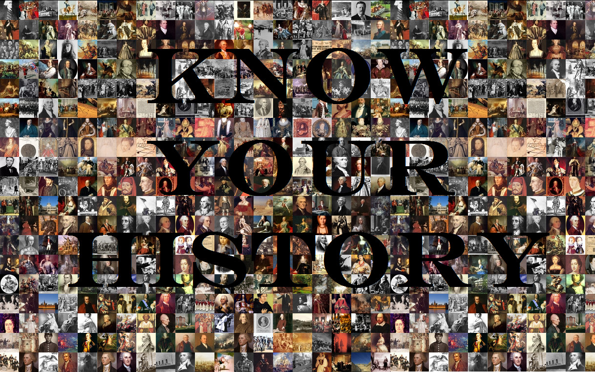 History Know Your History   Wallpaper 1218x761