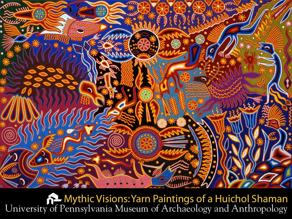 Mythic Visions Yarn Paintings of a Huichol Shaman 1024x768