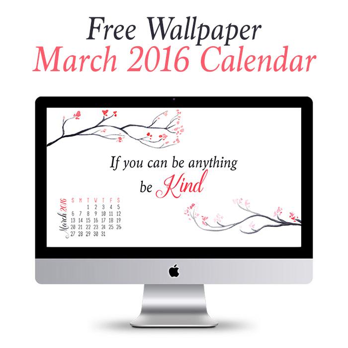 Desktop Wallpaper March 2016 Calendar or Without Calendar 700x700