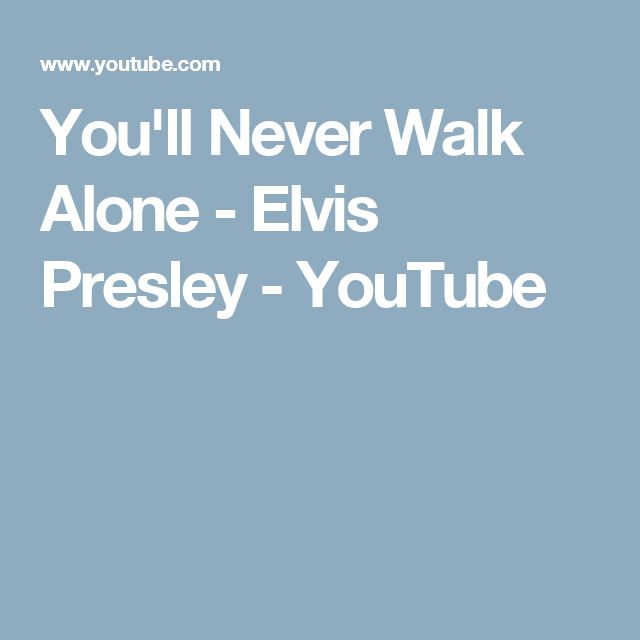 15 best ideas about Youll Never Walk Alone 640x640