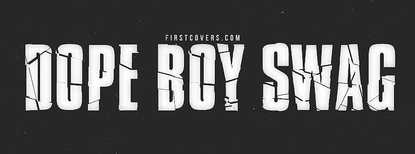 Dope Boy Swag Cover Hd Wallpapers 850x315