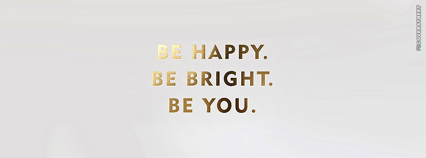 Be Happy Bright You Wallpaper 851x315
