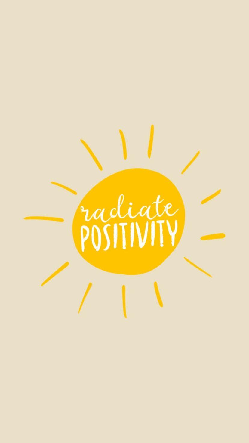Radiate Positivity Wallpapers   Top Radiate Positivity 828x1472