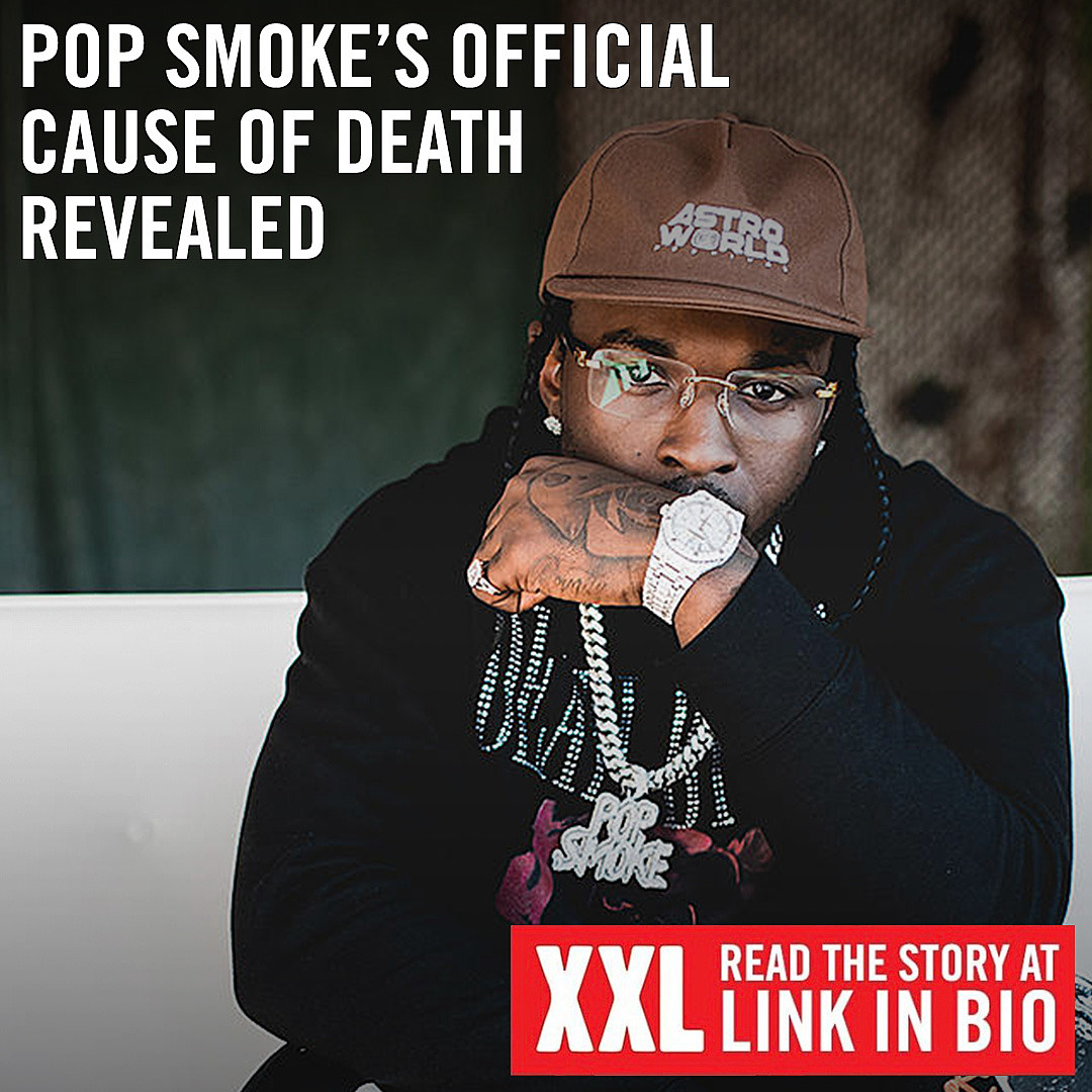 Pop Smokes Official Cause of Death Revealed   XXL 1080x1080