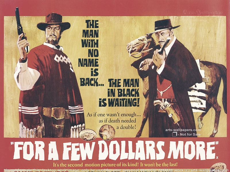 For A Few Dollars More Quotes: Western Movies Wallpaper