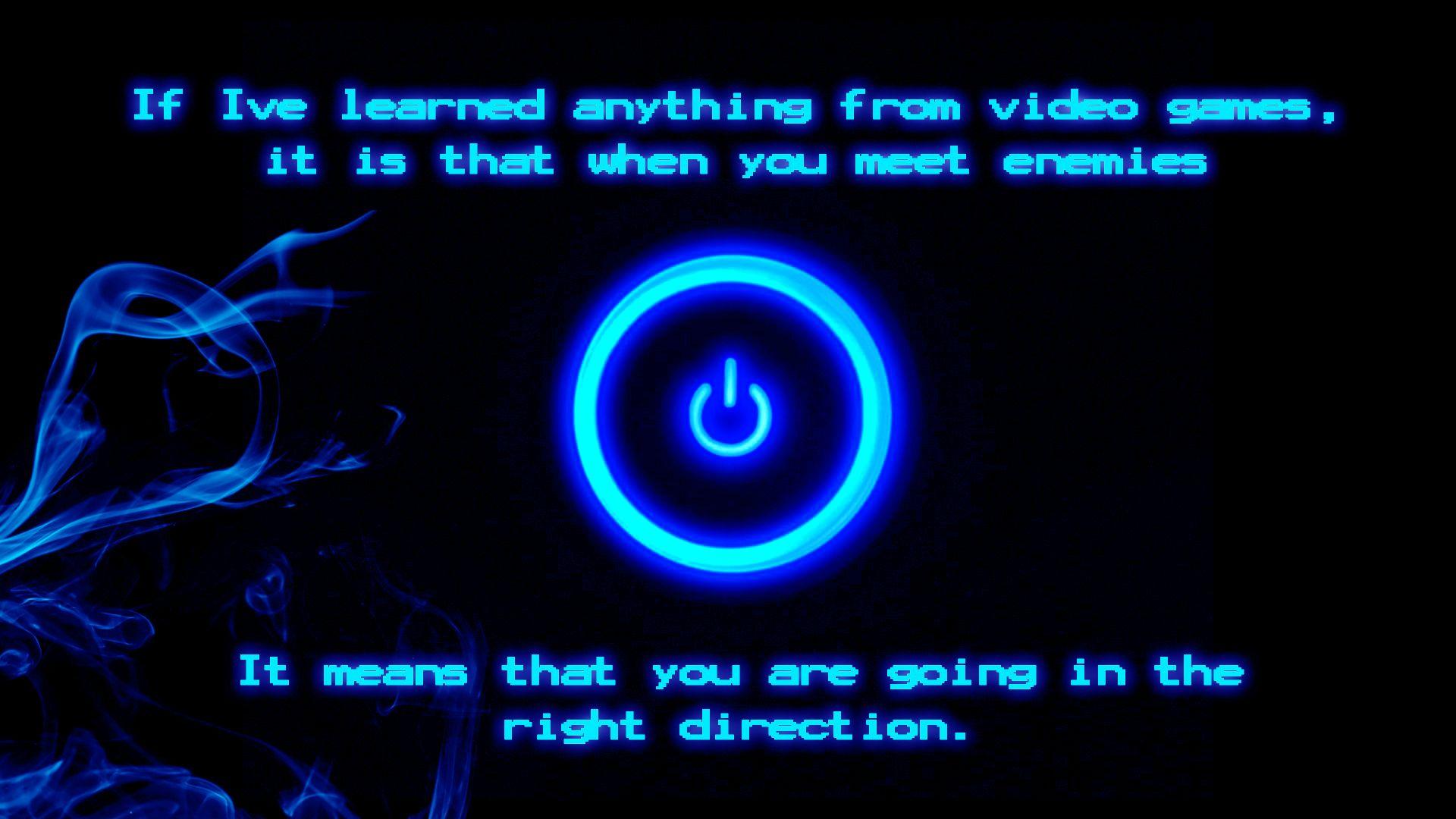 Free download Video games life lesson 1920x1080 iimgurcom ...