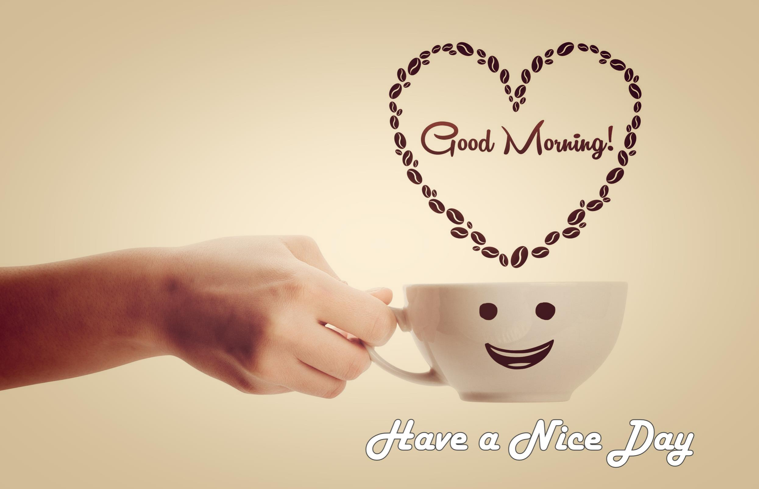 Free download Good Morning Have a Nice Day with Coffee Hd