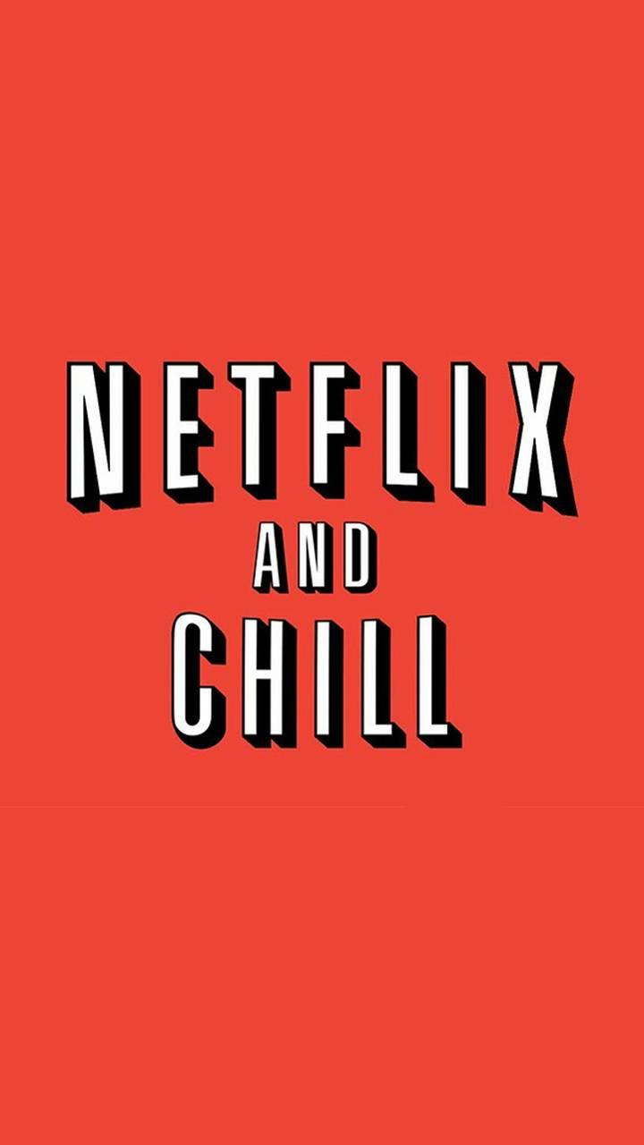 Netflix and Chill Wallpapers   Top Netflix and Chill 720x1280