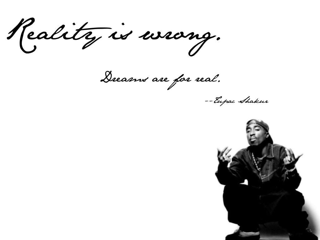 Quotes Tupac Shakur Wallpaper QuotesGram 1024x768