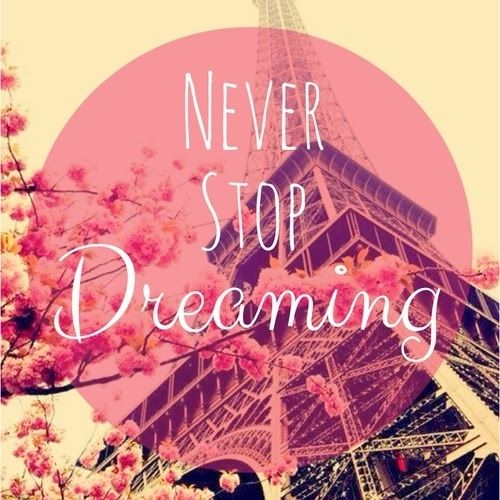 Free Download Never Stop Dreaming Pictures Photos And Images
