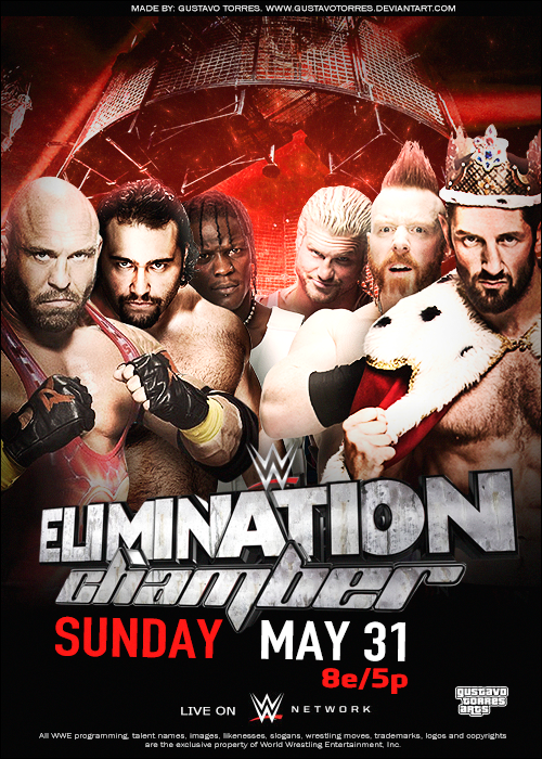 WWE Elimination Chamber 2015 Poster by GustavoTorres on 500x700
