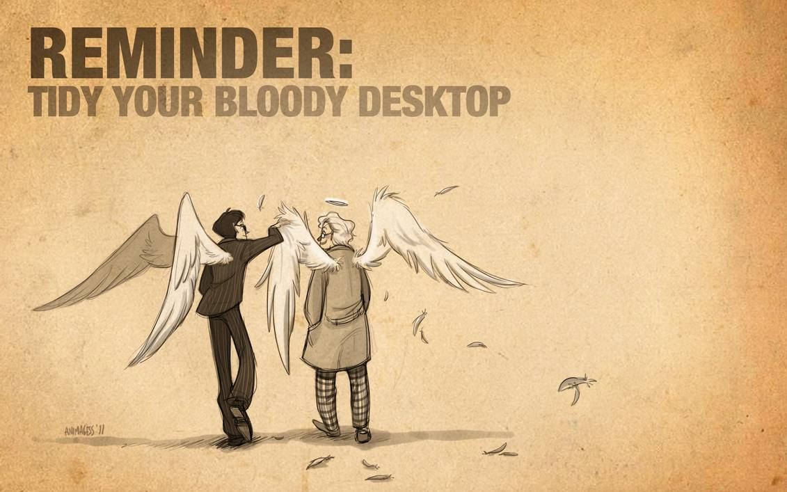 Good Omens Tidy Your Desktop by animagess 1131x707
