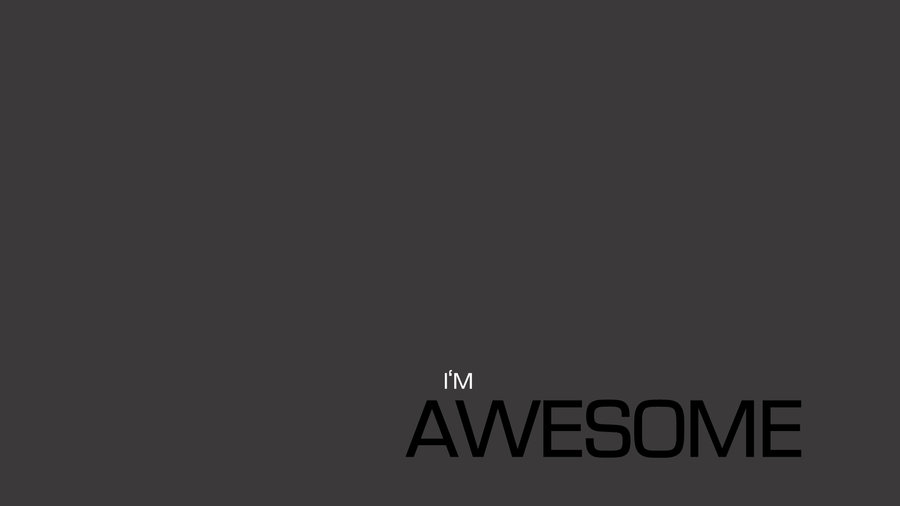 am awesome wallpaper - photo #8