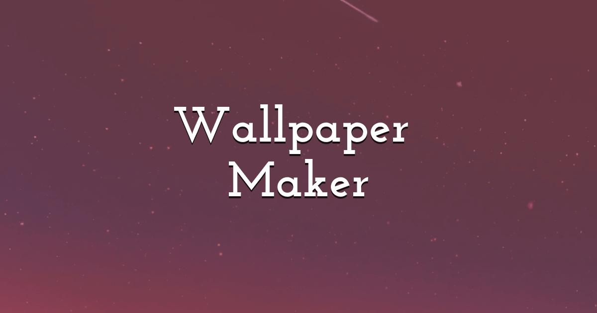 Wallpaper Maker   Design Creative Backgrounds in PixTeller 1200x630