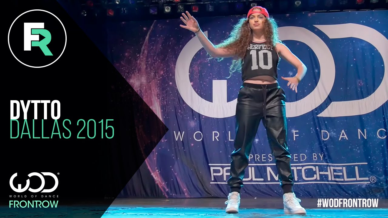 Dytto FRONTROW World of Dance Dallas 2015 WODDALLAS2015 1280x720