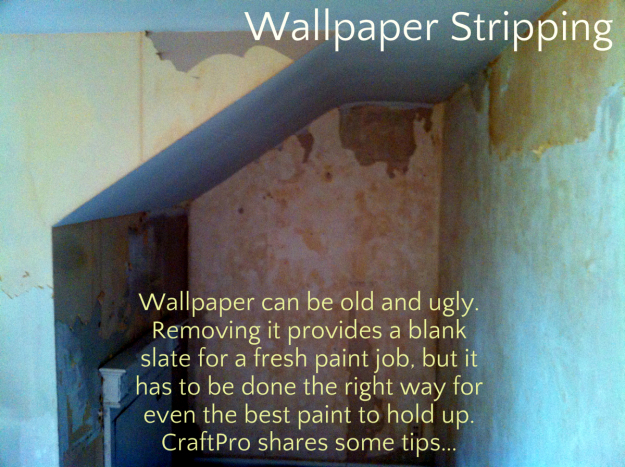 CraftPro for the best way to thoroughly remove wallpaper and wallpaper 625x467