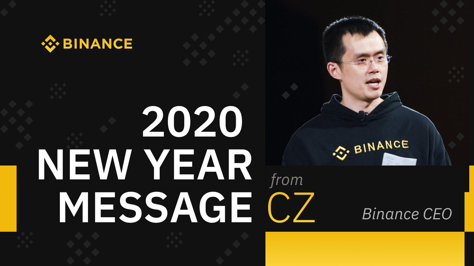 Binance 2020 New Year Message Building Foundations Binance Blog 1600x900