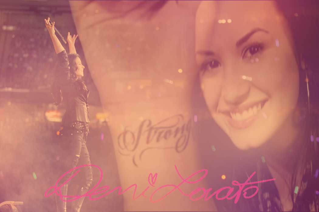 Demi Lovato Stay Strong   Demi Lovato Fan Art 21336479 1050x700