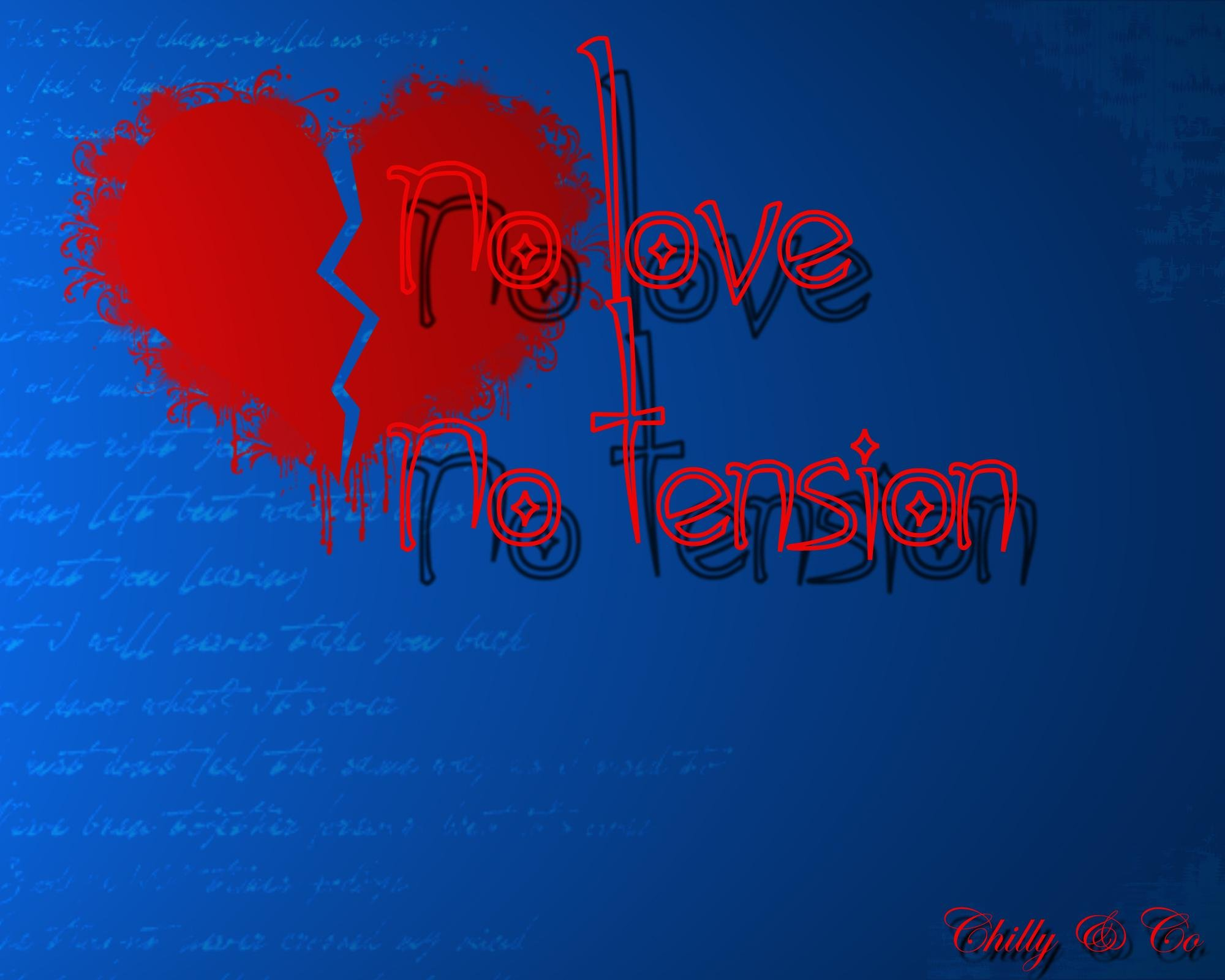 desktop wallpaper no love no tension 2000x1600
