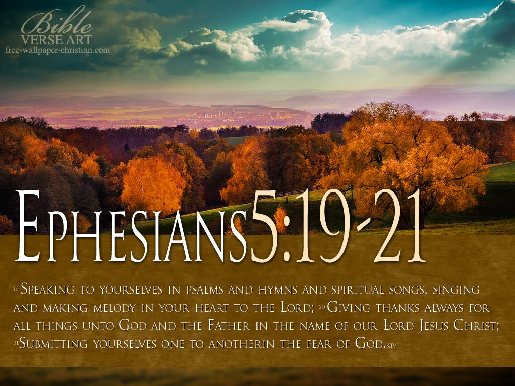 Ephesians 5 19 21 Bible Verse Wallpaper downloadjpg 1024x768